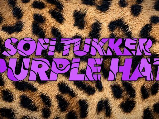 SOFI TUKKER – Purple Hat